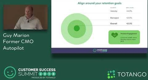 Driving High Velocity Retention and Expansion - Customer Success Summit 2018 (Track 3)