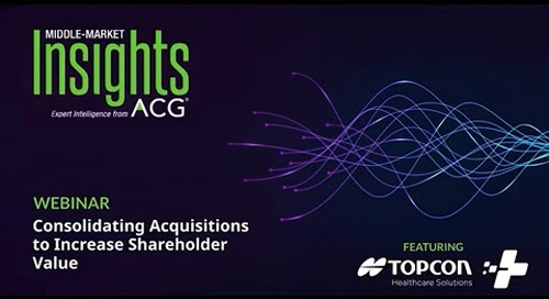Consolidating Acquisitions to Increase Shareholder Value | Success Story from Topcon Healthcare