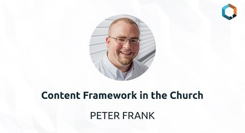 Content Framework in the Church