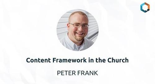Content Framework in the Church