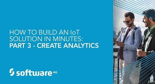 How to Build an IoT Solution in Minutes: Part 3 - Create Analytics