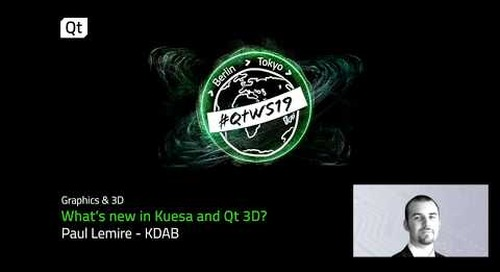 What's new in Kuesa and Qt 3D?