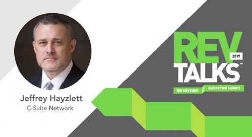 Think Big, Act Bigger: The Rewards of Being Relentless | Jeffrey Hayzlett at REVTalks 2019