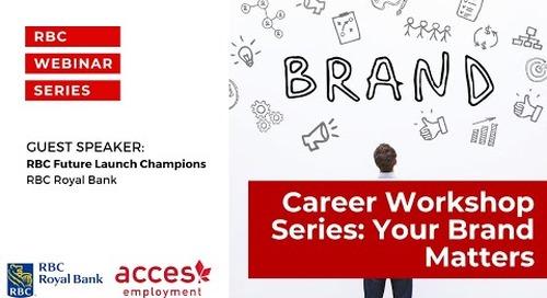 RBC Royal Bank Webinar |  Career Workshop Series Your Brand Matters