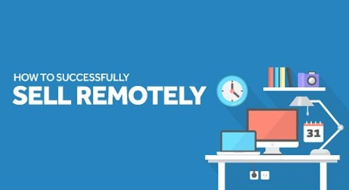How to Successfully Sell Remotely
