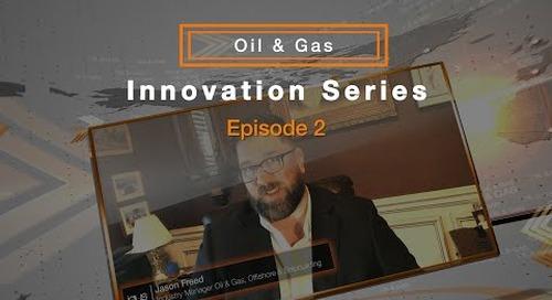 igus® Oil & Gas Innovation Series - Episode 2