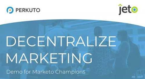 2018.12.06 - Exclusive Jeto Demo for Marketo Champions