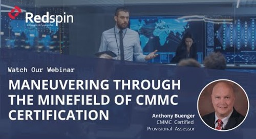 Maneuvering Through the Minefield of CMMC Certification Webinar