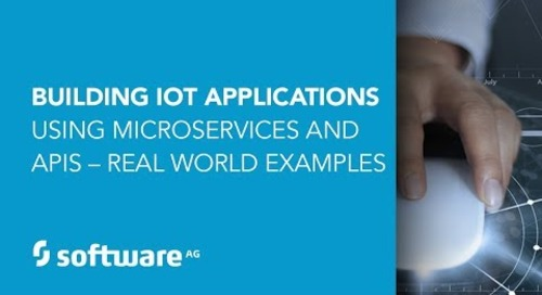 Building IoT Applications Using Microservices and APIs – Real World Examples