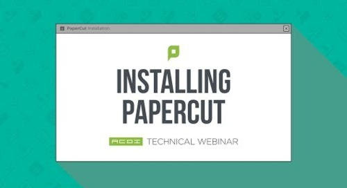 Installing PaperCut | Technical Webinar