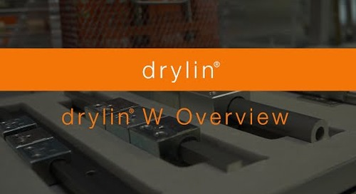 Overview - drylin® W