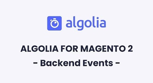 Algolia for Magento 2 | Backend Events