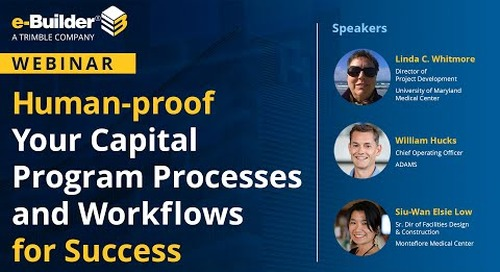 Human proof Your Capital Program Processes and Workflows for Success
