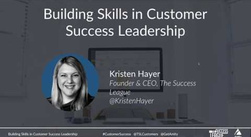 Building Skills in Customer Success Leadership