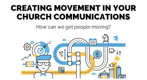 Creating Movement in Your Church Communications | Session 5 - Church Online Communications Compre...