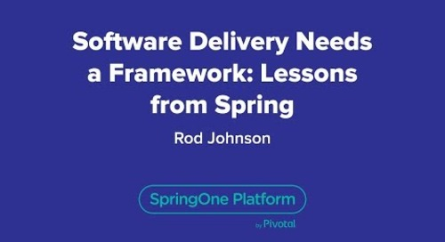 Software Delivery Needs a Framework: Lessons from Spring
