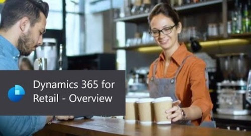 Dynamics 365 for Retail - Overview