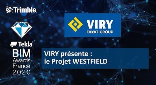 VIRY présente le Projet WESTFIELD