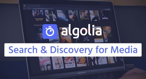 Search and Discovery for Media with Algolia