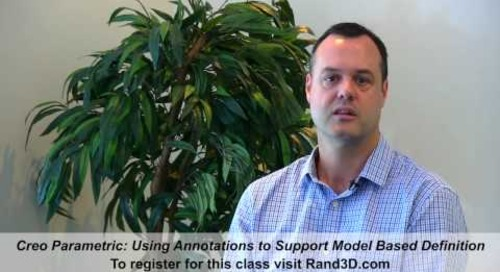 Creo Parametric Training Class: Using Annotations to Support Model Based Definition