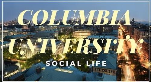 Social Life At Columbia University
