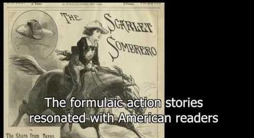 Dime Novels: The Rise of the American Hero