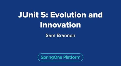 JUnit 5 - Evolution and Innovation