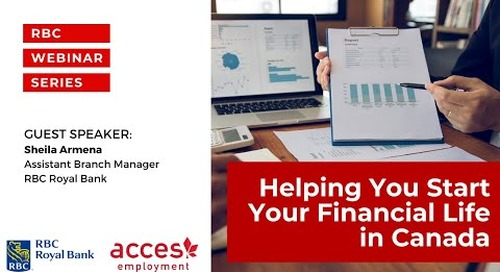 Helping You Start Your Financial Life in Canada