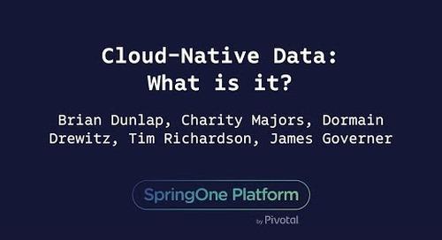 Cloud-Native Data: What is it? - Majors, Dunlap, O'Grady, Richardson, Drewitz