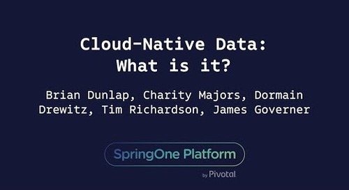Cloud-Native Data: What is it? -  Honeycomb, Southwest Airlines, RedMonk, Pivotal
