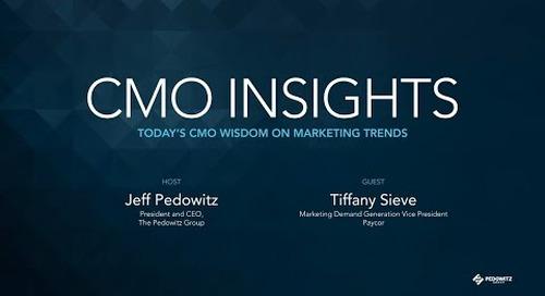 CMO Insights: Tiffany Sieve, Marketing Demand Generation VP, Paycor
