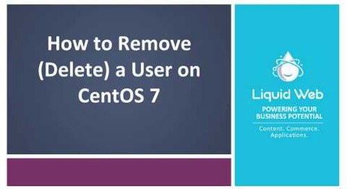 How to Remove a User on CentOS 7
