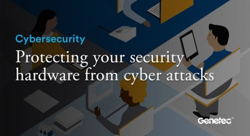 Cybersecurity - Protecting your security hardware