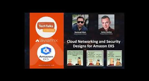 TechTalk   Cloud Networking and Security Designs for Amazon EKS