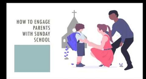 How to Engage Parents with Sunday School