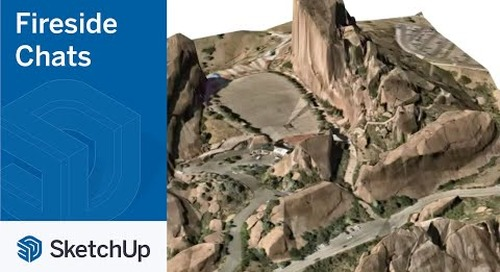 Fireside Chat Series - Episode 5: SketchUp for Landscape Architecture