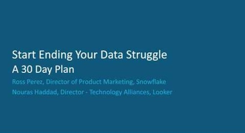 Webinar: Your 30-day Plan to End Your Struggle for Data
