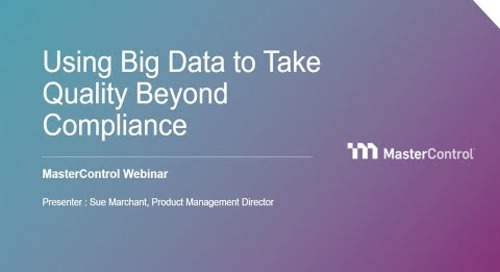 Using Big Data to Take Quality Beyond Compliance