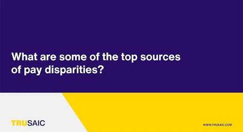 What are some of the top sources of pay disparities? - Trusaic Webinar