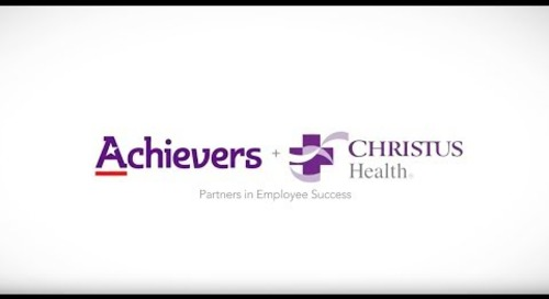Partners in Employee Success: Christus + Achievers
