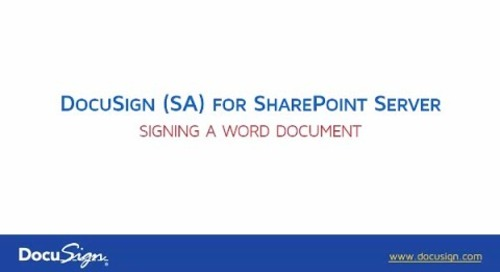 DocuSign for Sharepoint Server: Signing a Word Document