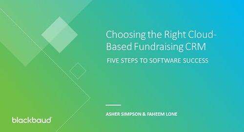 Choosing the Right Cloud-Based Fundraising CRM Webinar