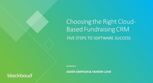 Choosing the Right Cloud-Based Fundraising CRM Webinar
