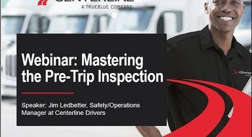 Webinar: Mastering the Pre Trip Inspection