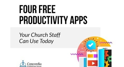 Four Free Productivity Apps Your Church Staff Can Use Today