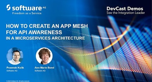 DevCast: How to Create an App Mesh for API Awareness in a Microservices Architecture