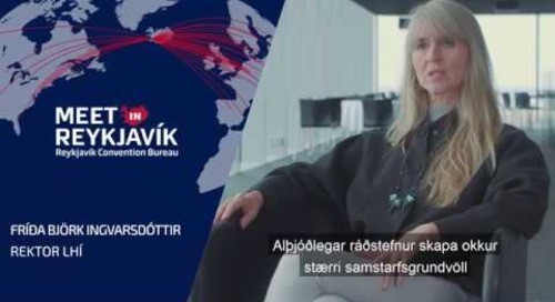 Fríða Björk Ingvarsdóttir rektor LHÍ fjallar um samstarf við Ráðstefnuborgina Reykjavík
