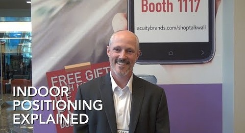 Shoptalk 2017: Indoor Positioning for Retailers Explained