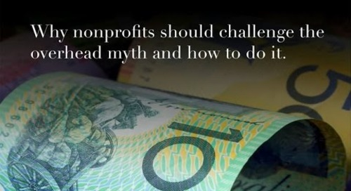 Why nonprofits should challenge the overhead myth, and how to do it