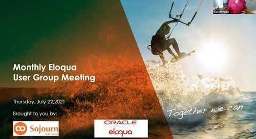 Oracle Eloqua User Group (Virtual) - July 2021